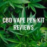 CBD Vape Pen Kit Review, Full Spectrum CBD Vape Pen Starter Kit, Pure CBD Isolate, CBD + Sativa THC Vape Pen Starter Kit, CBD + Indica THC Vape Pen Starter Kit